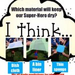 Reception Science Fun Exploring Which Material Will Keep Our Suoer-hero Dry