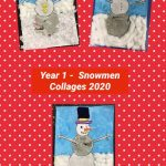 Year 1 – Our Amazing Snowmen Collages